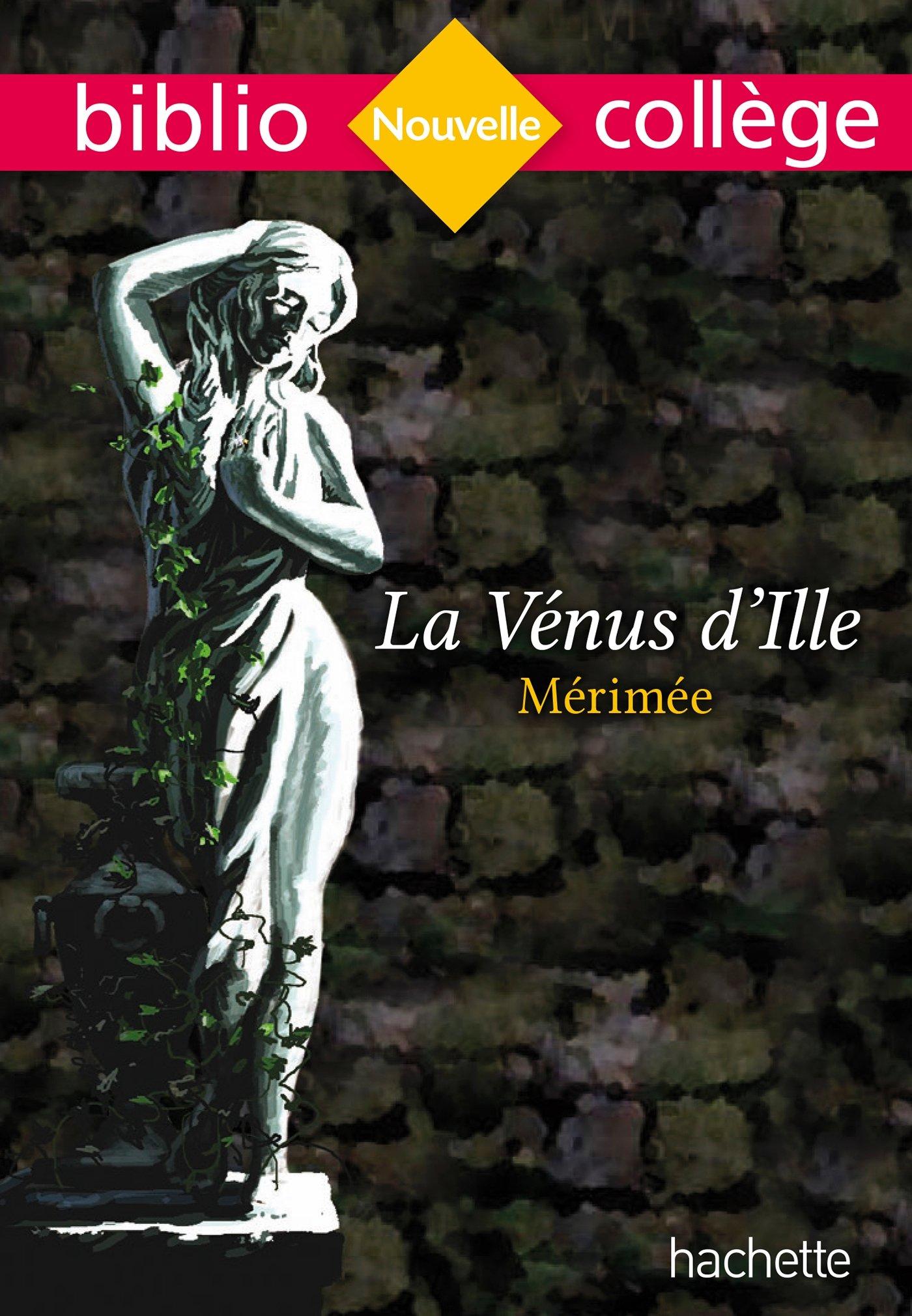 Bibliocollège - La Vénus d'Ille, Mérimée Poche – 25 janvier 2017 Prosper Mérimée Claudine Zenou-Grinstein Dominique Schultess-Fleur Claudine Grossir