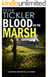 BLOOD ON THE MARSH a gripping mystery full of twists (Detective Susan Holden Book 3)
