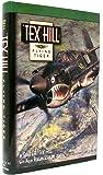 Tex Hill: Flying Tiger