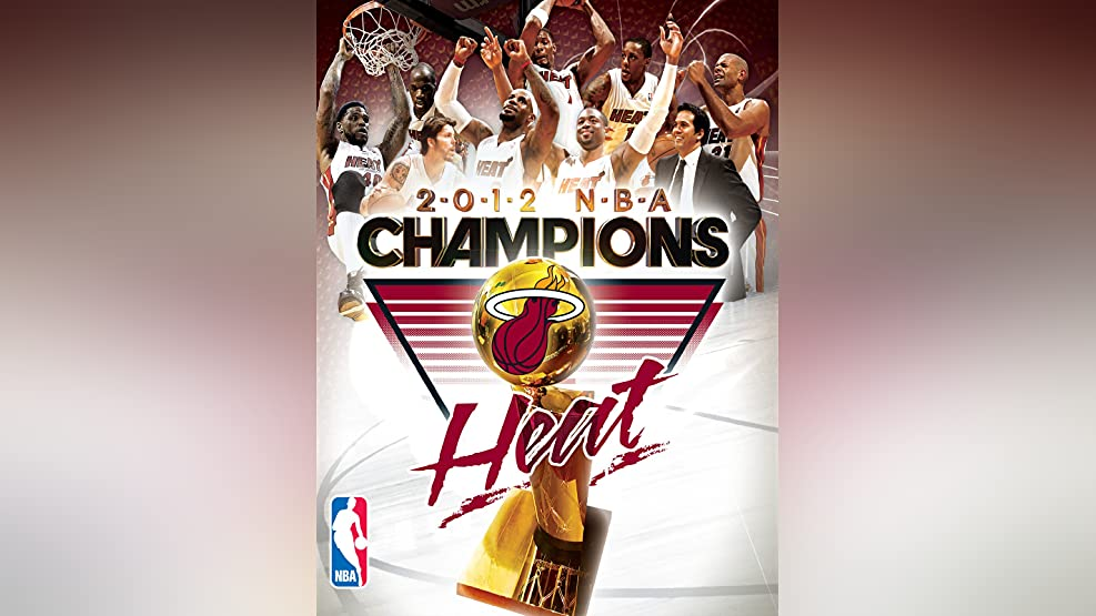 2012 NBA Champions - Miami Heat