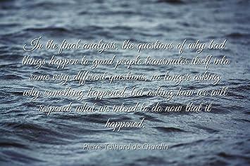 Amazoncom Pierre Teilhard De Chardin Famous Quotes Laminated