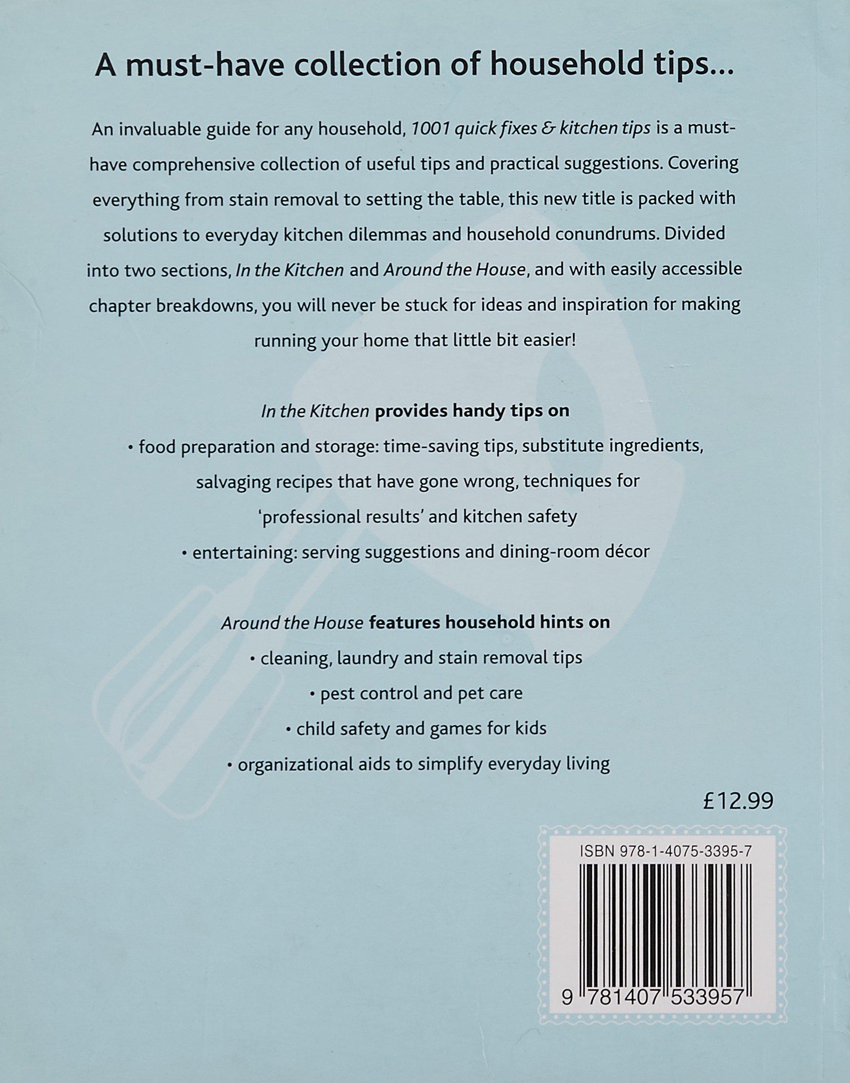 1001 Quick Fixes and Kitchen Tips: Parragon: 9781407533957: Amazon ...
