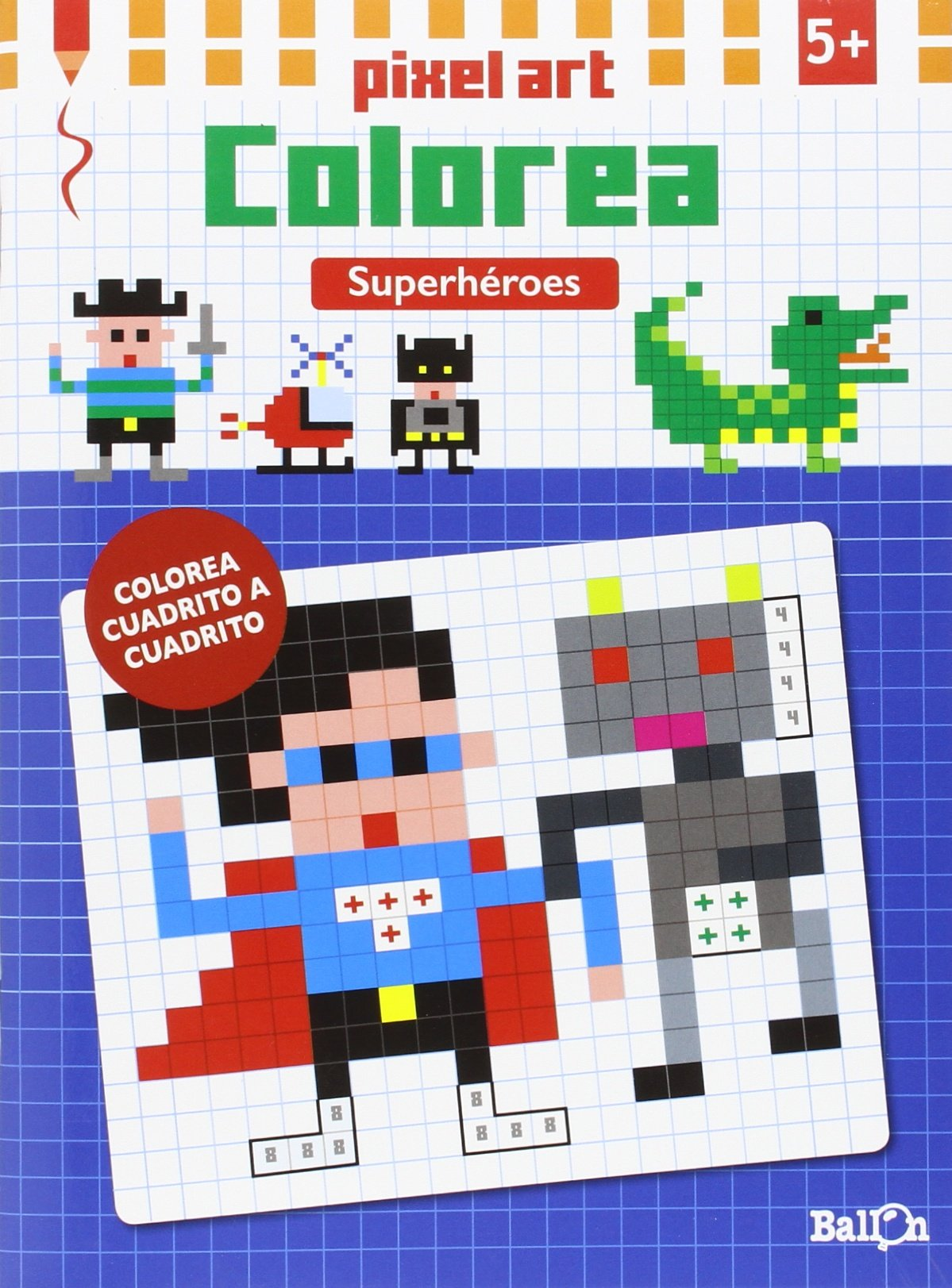 Download Pixel Art Colorea. Superhéroes pdf