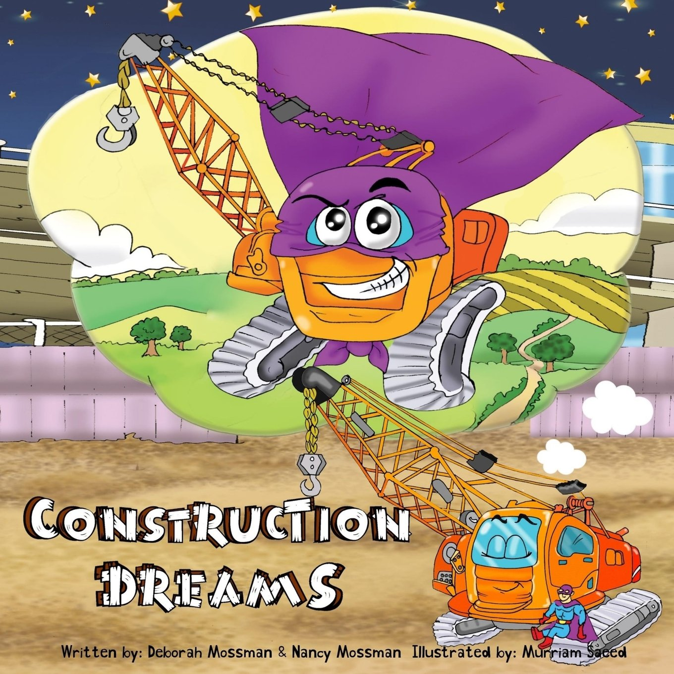 Download Construction Dreams: Bedtime Book For Toddler Children's Book For Boys (Bedtime Story Books for Toddlers Dream Series) (Volume 1) pdf