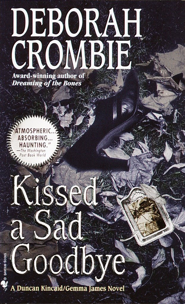 Kissed a Sad Goodbye (Duncan Kincaid and Gemma James, Band 6)
