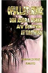 Ofullständig: Den andra boken av dikter av Timothious (Swedish Edition) Kindle Edition