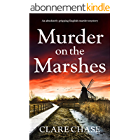 Murder on the Marshes: An absolutely gripping English murder mystery (A Tara Thorpe Mystery Book 1) (English Edition)