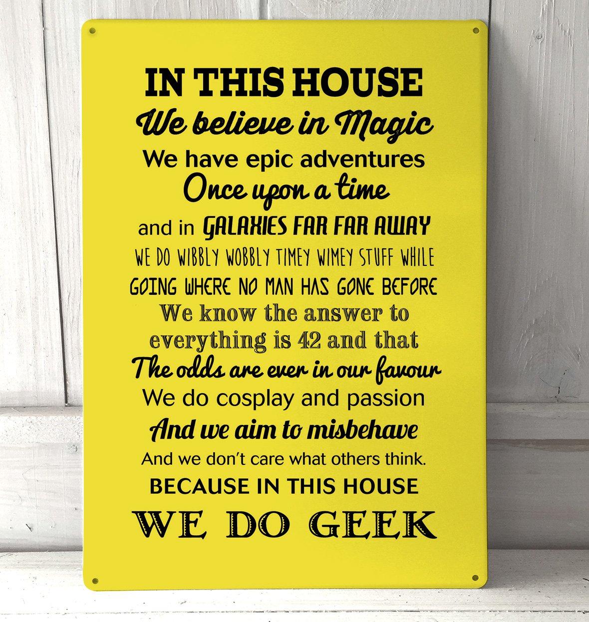 Amarillo En Esta Casa hacemos Geek cartel A4 retro de metal ...