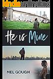 He is Mine: A bisexual romantic suspense novel