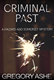 Criminal Past (Hazard and Somerset Book 6)