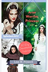 Arise Warrior Princess Kindle Edition