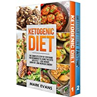 Ketogenic Diet: & Intermittent Fasting - 2 Manuscripts - Ketogenic Diet: The Complete...