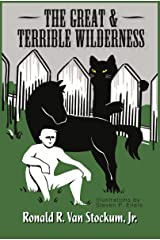 The Great and Terrible Wilderness Kindle Edition