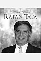 The Wit & Wisdom of Ratan Tata: (Quotes) Hardcover