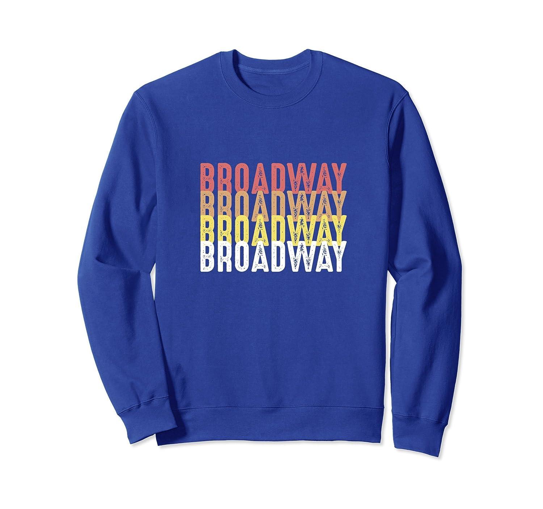 Broadway Vintage Musical Theater Retro Sweatshirt-mt