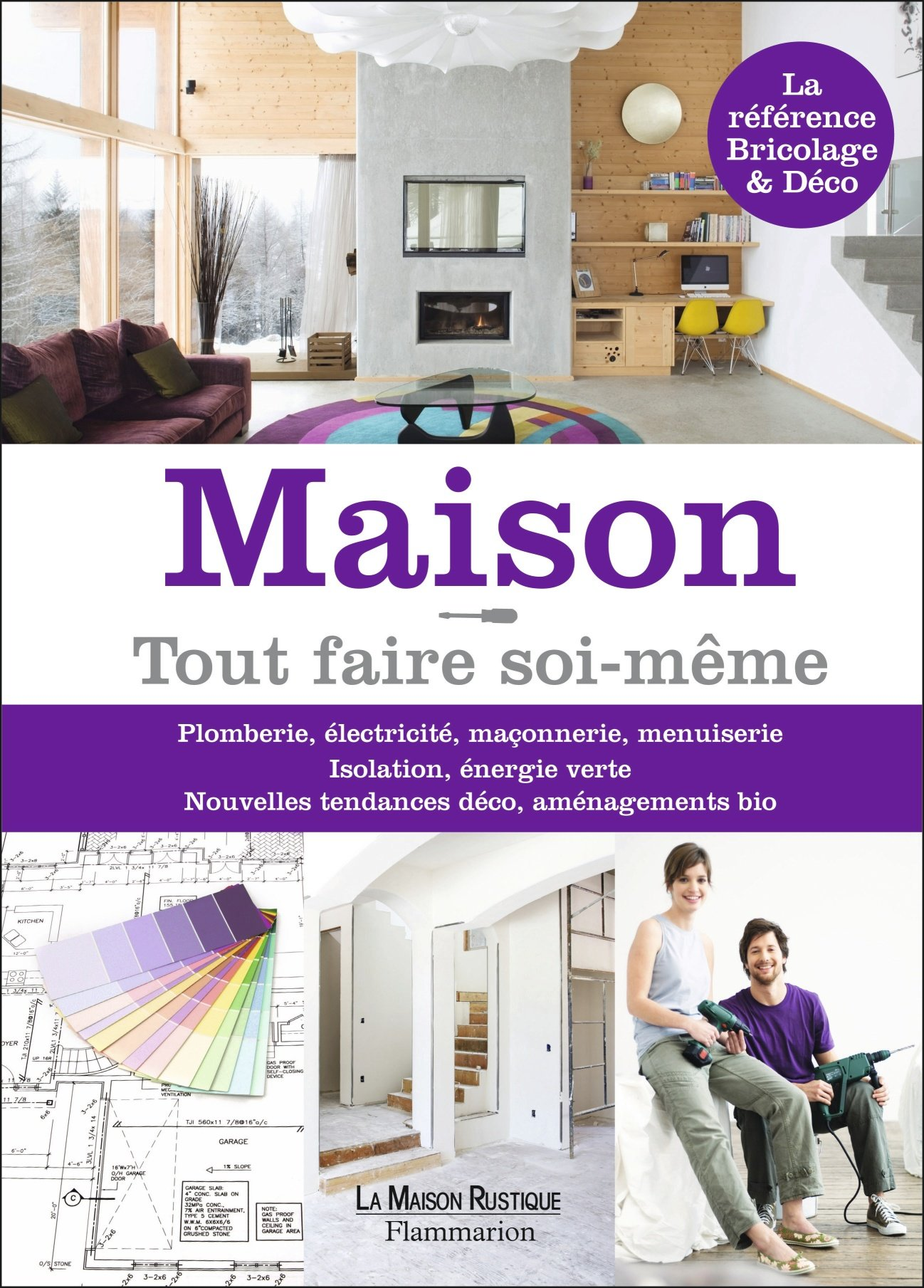 maison tout faire soi meme. Black Bedroom Furniture Sets. Home Design Ideas