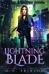 Lightning Blade: An Urban Fantasy Novel (The Ruby Callaway Trilogy Book 1) Kindle Edition