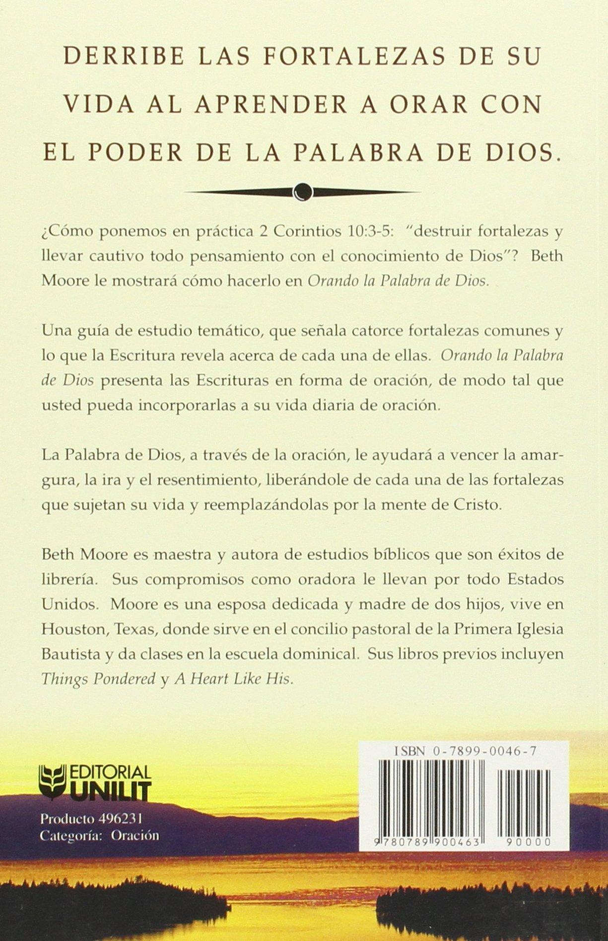 Oranda La Palabra de Dios: Liberese de las Fortalezas Espirituales (Spanish Edition): Beth Moore, Alejandro Las Sanchez, Christina Beigert Ehemann: ...