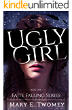 Ugly Girl: A Fantasy Adventure Based in French Folklore (Faite Falling Book 1) (English Edition)
