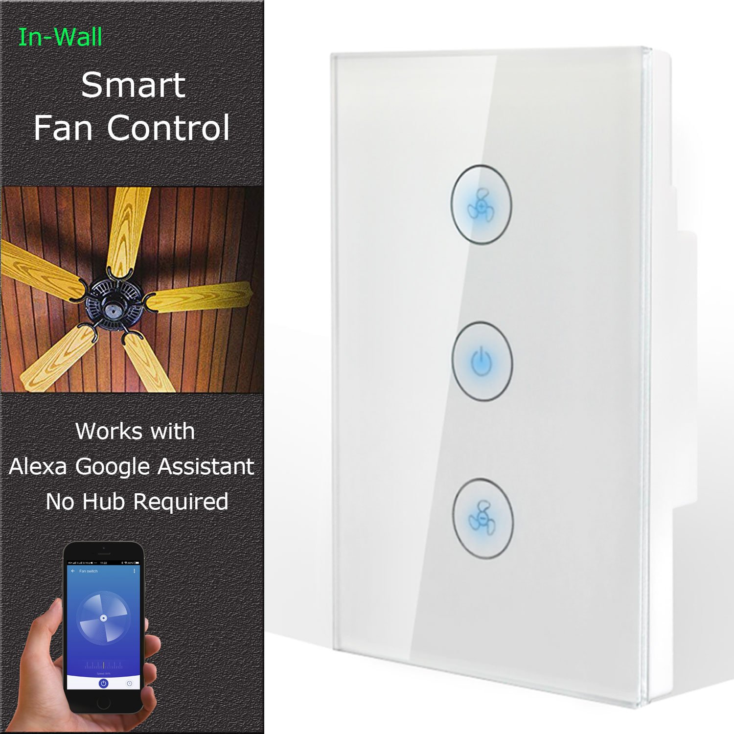 Smart Fan Speed Control Compatible with Alexa and Google Assistant, IFTTT, Wifi Enabled Variable Ceiling Fan Switch, In Wall, Touch Panel, No Hub Required