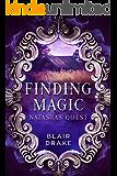 Natasha's Quest (Finding Magic Book 6)