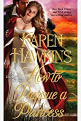 How to Pursue a Princess (The Duchess Diaries Book 4) Kindle Edition