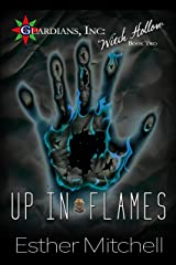 Up In Flames (Guardians, Inc: Witch Hollow Book 2) Kindle Edition