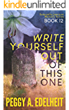 Write Yourself Out of This One (The Samantha Jamison Mystery Book 12)