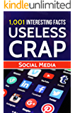 1,001 Interesting Facts & Useless Crap: Social Media