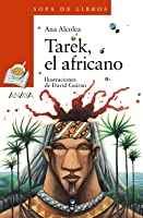 Tarek El Africano (Literatura Infantil (6-11