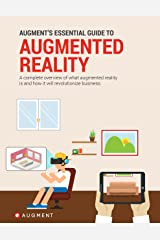 Augment's Essential Guide to Augmented Reality Kindle Edition
