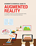Augment's Essential Guide to Augmented Reality