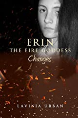 Erin the Fire Goddess: Changes Kindle Edition