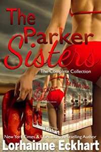 The Parker Sisters: The Complete Collection (The Parkers Sisters Book 6)