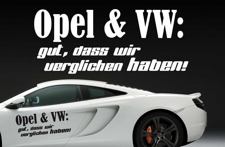 Z390 U0027Opel Und VW: Gut, Dass Wir Verglichen Haben!u0027   Autoaufkleber Spruch  Sprüche Lustig Heckscheibe Motorhaube Tattoo Tuning (28x12cm) Lavendel ...
