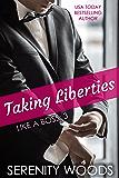 Taking Liberties (Like a Boss Book 3)