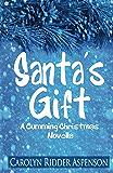 Santa's Gift: A Cumming Christmas Novella