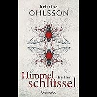 Himmelschlüssel: Thriller (Fredrika Bergman / Stockholm Requiem 4)