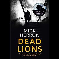 Dead Lions: Slough House Thriller 2