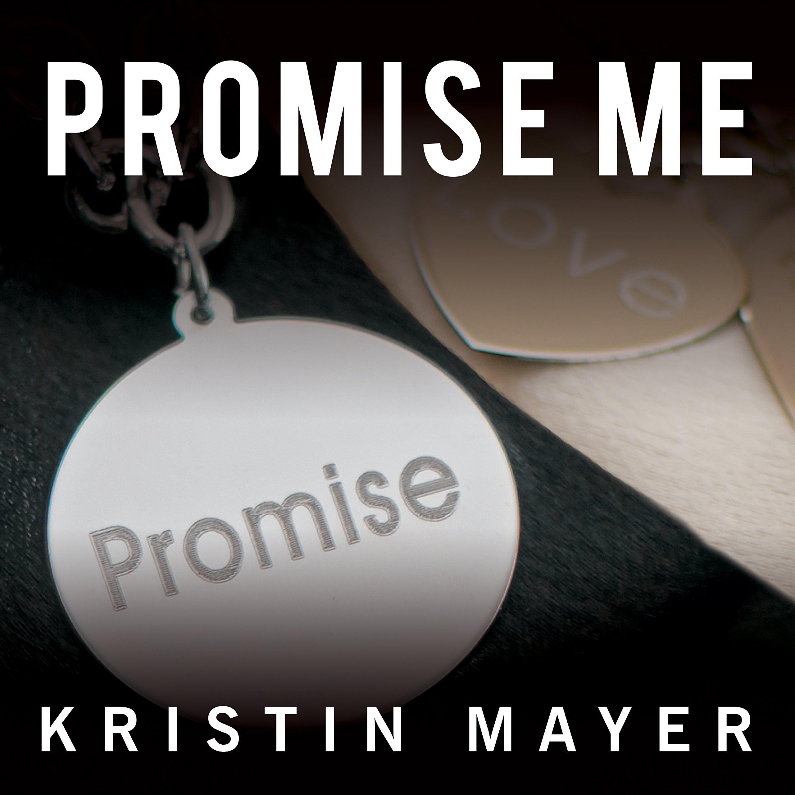 Promise Me: Trust, Book 3