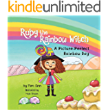 Ruby the Rainbow Witch: A Picture-Perfect Rainbow Day