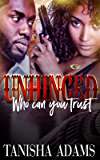 UNHINGED: WHO CAN YOU TRUST
