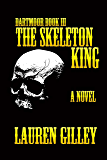 The Skeleton King (Dartmoor Book 3)