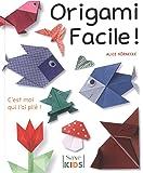 Origami facile ! : C'est moi qui l'ai plié !