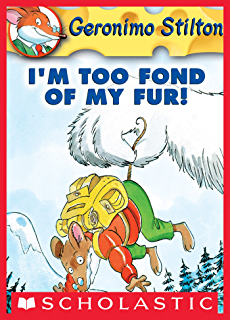 Geronimo stilton 6 paws off cheddarface kindle edition by geronimo stilton 4 im too fond of my fandeluxe
