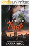 Beyond the Truth: A Duke with amnesia romance (Forgotten Trilogy Book 2)