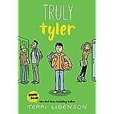 Truly Tyler (Emmie & Friends Book 5)