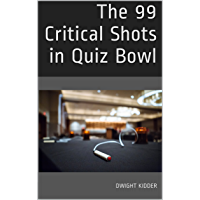 The 99 Critical Shots in Quiz Bowl