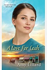 A Love for Leah (Amish of Pontotoc Book 2) Kindle Edition