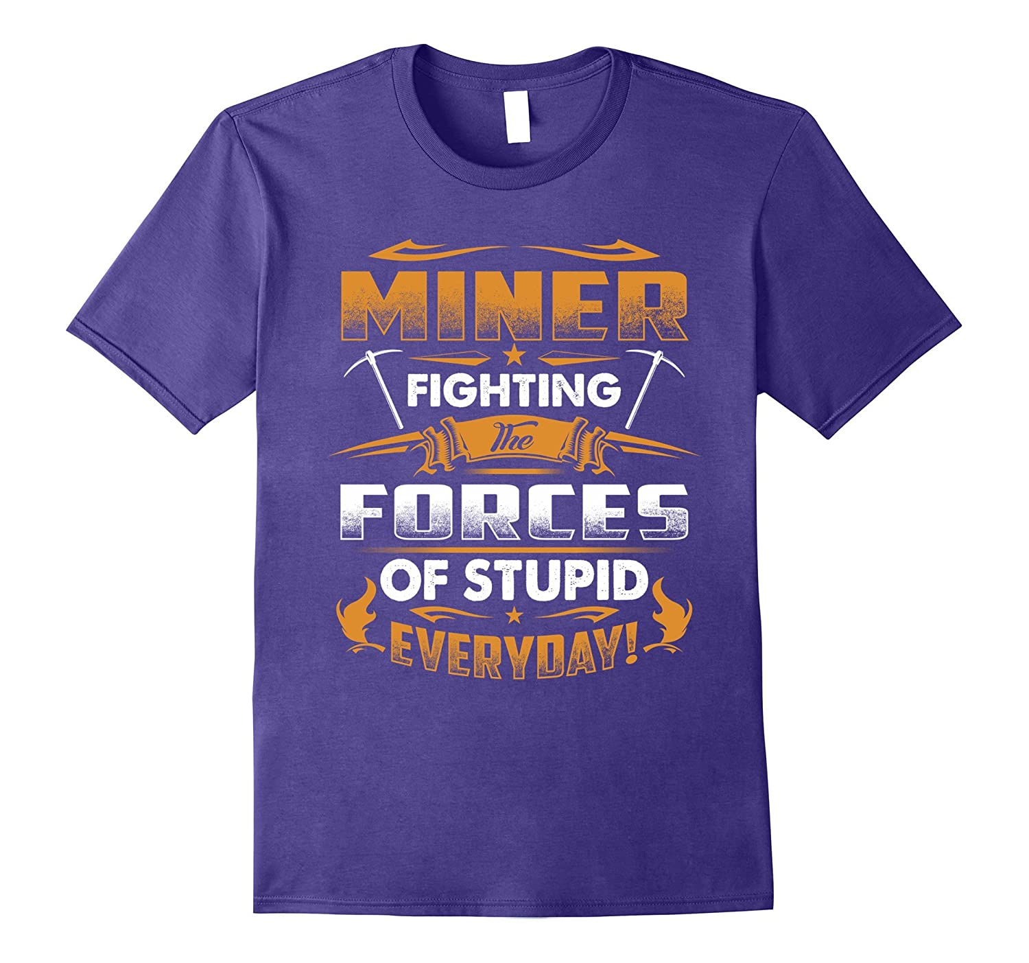 Miner Fighting Forces Of Stupid T-Shirt-PL